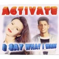 Purchase Activate - I Say What I Want (Single)