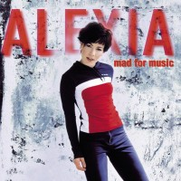 Purchase Alexia - Mad For Music