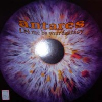Purchase Antares - Let Me Be Your Fantasy (CDS)