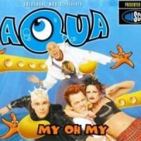 Purchase Aqua - My Oh My