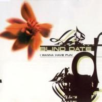 Purchase Blind Date - I Wanna Have Fun (MCD)