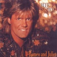 Purchase Blue System - Romeo and Juliet (single)
