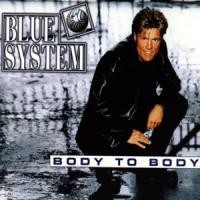 Purchase Blue System - Body To Body (Single)