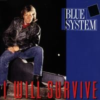 Purchase Blue System - I Will Survive (Single)