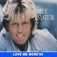 Purchase Blue System - Love Me More'99 (Single)