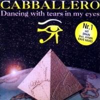 Purchase Cabballero - Dancing With Tears In My Eyes (Single)