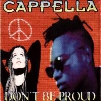 Purchase Cappella - Don't Be Proud (Single)