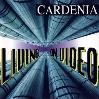 Purchase Cardenia - Living On Video (Single)