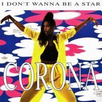 Purchase Corona - I Don't Wanna Be A Star (CDS)