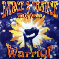 Purchase Dance 2 Trance - Warrior