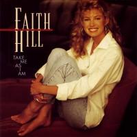 Purchase Faith Hill - Take Me As I Am