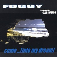 Purchase Foggy - Come (Into My Dream)