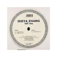 Purchase Ikeya Zhang - Tell Me (Vinyl)