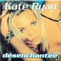 Purchase Kate Ryan - Desenchantee (Single)