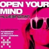 Purchase Klubbingman - Open Your Mind (Single)