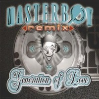 Purchase Masterboy - Generation Of Love (Remixes)