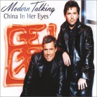 Purchase Modern Talking - China In Her Eyes