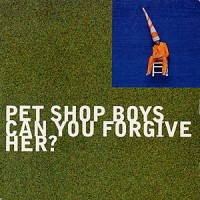 Purchase Pet Shop Boys - Can You Forgive Her (CDS)