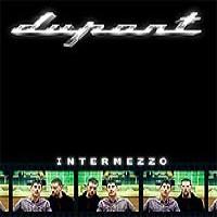 Purchase Dupont - Intermezzo