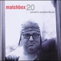 Purchase Matchbox 20 - Yourself Or Someone Like You