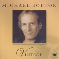 Purchase Michael Bolton - Vintage