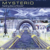 Purchase Mysterio - Fading Like A Flower (Single)