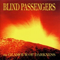 Purchase Blind Passengers - The Glamour Of Darkness