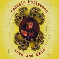 Purchase Captain Hollywood - Love And Pain (Maxi)