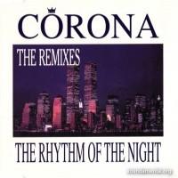 Purchase Corona - The Rhythm Of The Night (Remixes)