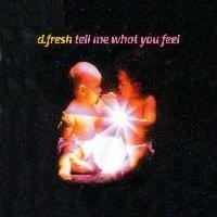 Purchase D. Fresh - Tell Me What You Feel (Single)