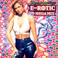 Purchase E-Rotic - Dancemania E-Rotic Megamix