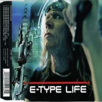 Purchase E-Type - Life (Single)