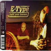 Purchase E-Type - Hold Your Horses (Single)