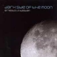 Purchase Ernesto Vs. Bastian - Dark Side Of The Moon (Vinyl)