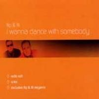 Purchase Flip & Fill - I Wanna Dance With Somebody (Single)