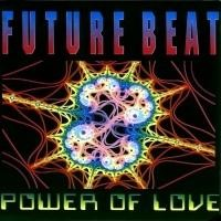 Purchase Future Beat - Power Of Love (Maxi)