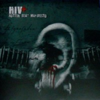 Purchase H.I.V.+ - Rotten Beat Manifesto