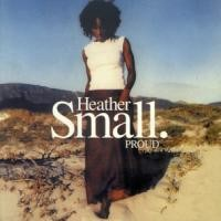 Purchase Heather Small - Proud