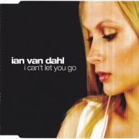 Purchase ian van dahl - I Can't Let You Go (CDS)