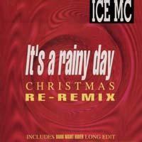 Purchase Ice MC - It's A Rainy Day (Christmas Remix) (Single)