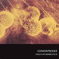 Purchase Ionosphere - Angular Momentum