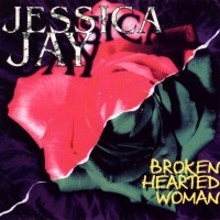 Purchase Jessica Jay - Broken hearted woman
