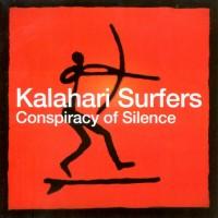 Purchase Kalahari Surfers - Conspiracy Of Silence
