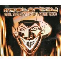 Purchase Masterboy - Feel The Heat Of The Night 2003 (Ep)