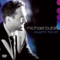 Purchase Michael Buble - Caught In The Act