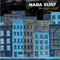 Purchase Nada Surf - The Weight Is A Gift