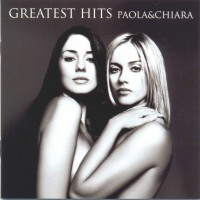 Purchase Paola & Chiara - Greatest Hits