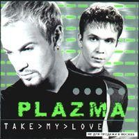 Purchase Plazma - Take My Love