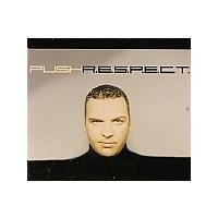 Purchase Push - R.E.S.P.E.C.T (Single)
