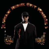 Purchase R. Kelly - Remix City, Vol. 1